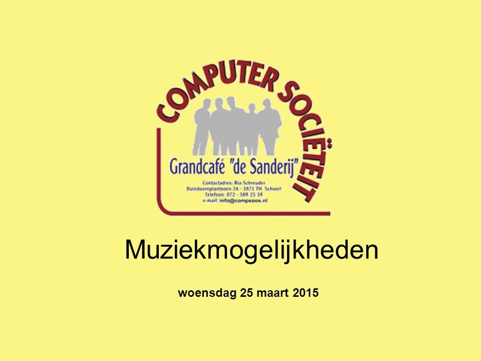 Muziekmogelijkheden woensdag 25 maart 2015
