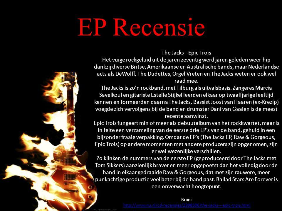 EP Recensie The Jacks - Epic Trois Het vuige rockgeluid uit de jaren zeventig werd jaren geleden weer hip dankzij diverse Britse, Amerikaanse en Australische bands, maar Nederlandse acts als DeWolff, The Dudettes, Orgel Vreten en The Jacks weten er ook wel raad mee.