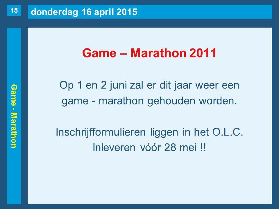 donderdag 16 april 2015 Game - Marathon Game – Marathon 2011 Op 1 en 2 juni zal er dit jaar weer een game - marathon gehouden worden.