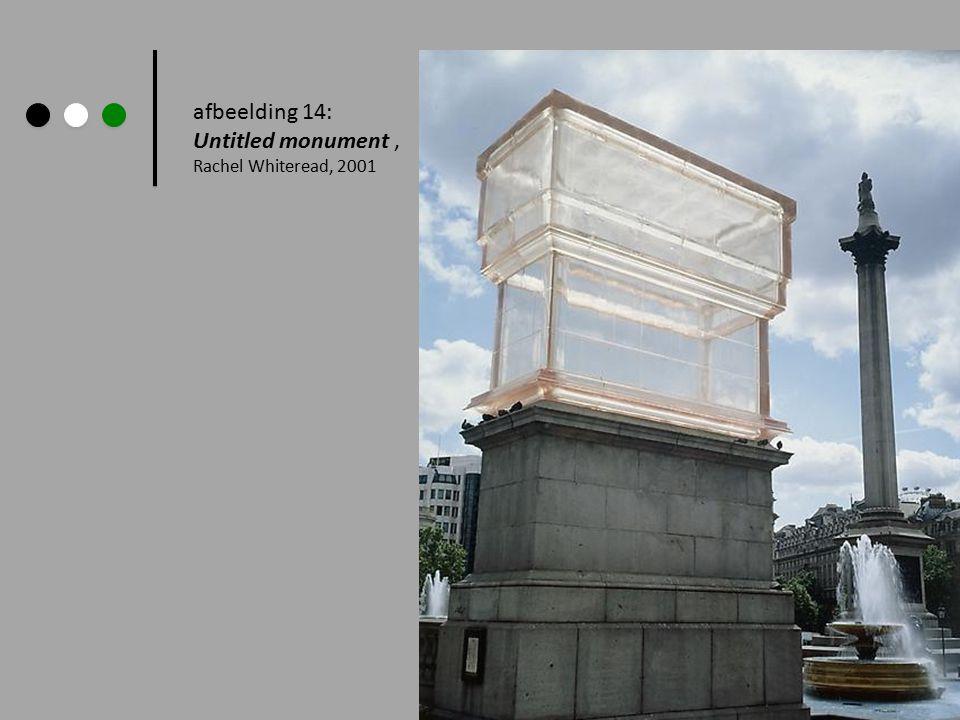 afbeelding 14: Untitled monument, Rachel Whiteread, 2001