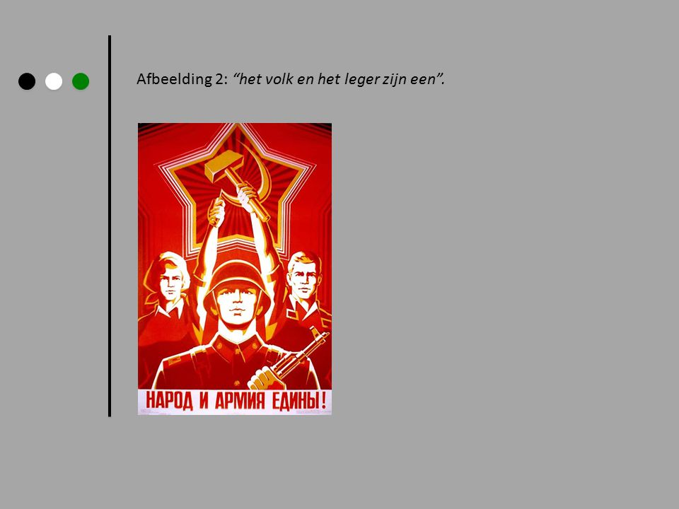 """Afbeelding 2: """"het volk en het leger zijn een""""."""