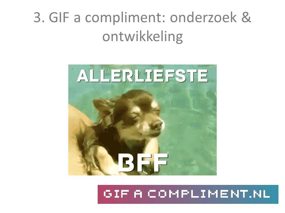 3. GIF a compliment: onderzoek & ontwikkeling