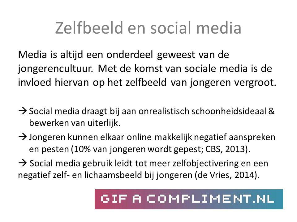 Zelfbeeld en social media Media is altijd een onderdeel geweest van de jongerencultuur. Met de komst van sociale media is de invloed hiervan op het ze