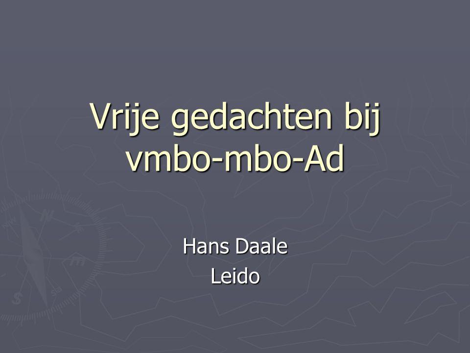 Vrije gedachten bij vmbo-mbo-Ad Hans Daale Leido