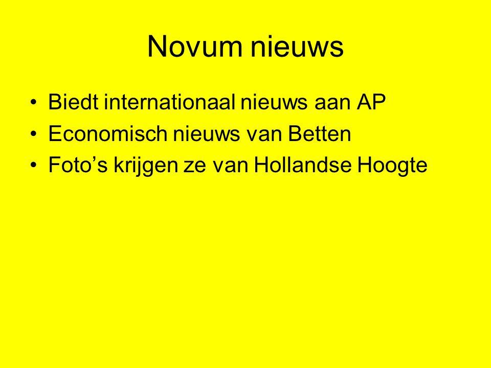 Novum nieuws Biedt internationaal nieuws aan AP Economisch nieuws van Betten Foto's krijgen ze van Hollandse Hoogte