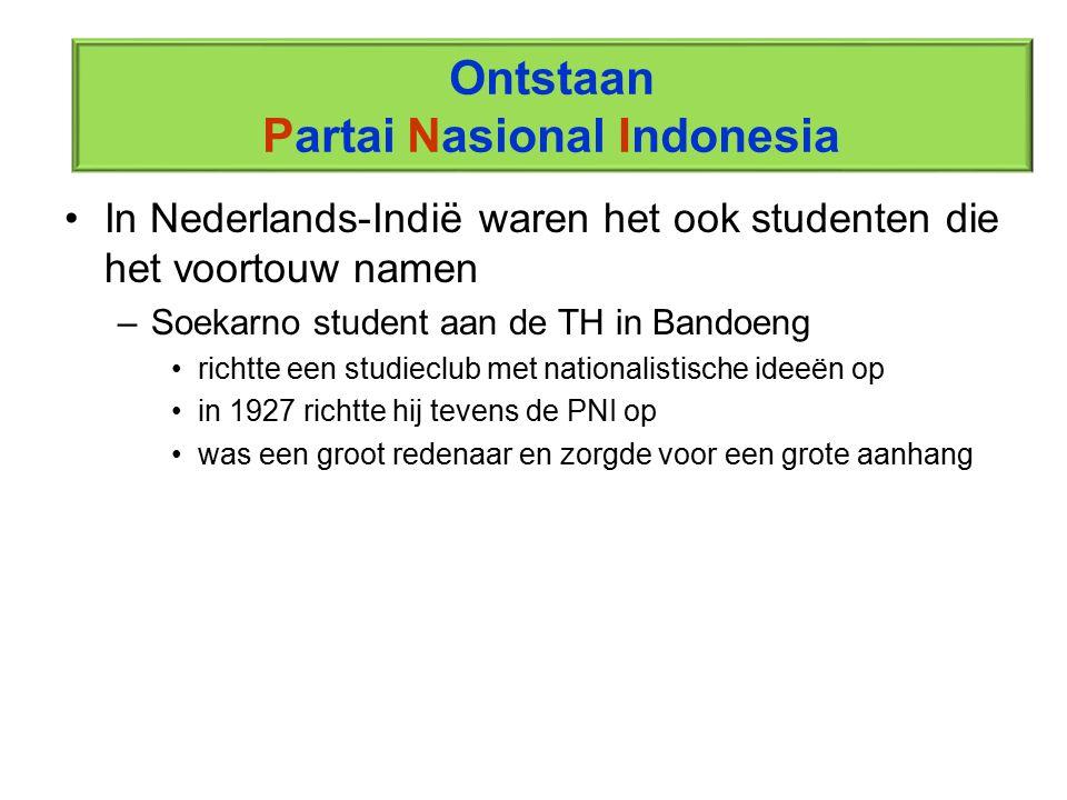 In Nederlands-Indië waren het ook studenten die het voortouw namen –Soekarno student aan de TH in Bandoeng richtte een studieclub met nationalistische