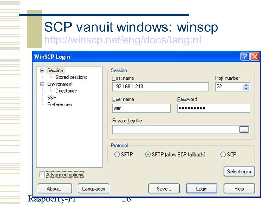 Raspberry-Pi26 SCP vanuit windows: winscp http://winscp.net/eng/docs/lang:nl http://winscp.net/eng/docs/lang:nl