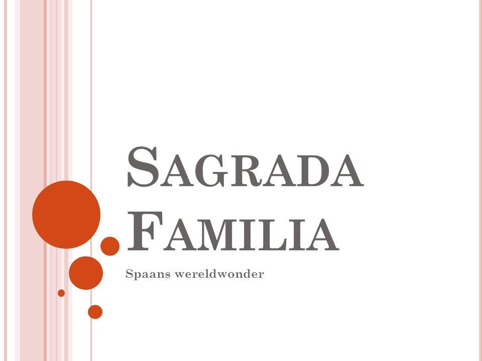 S AGRADA F AMILIA Spaans wereldwonder