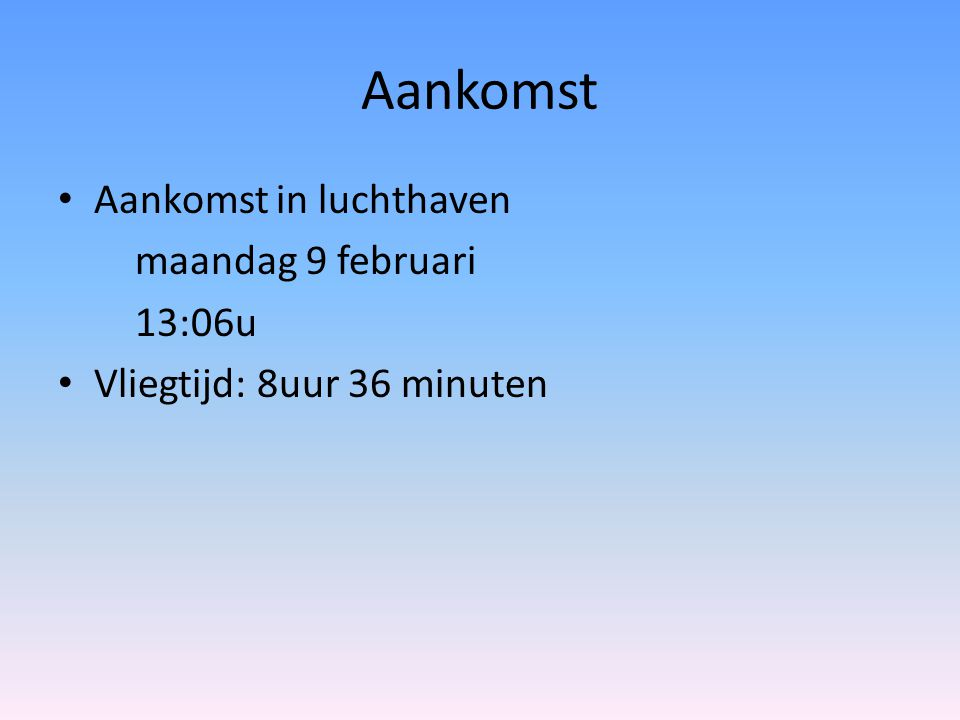 15 februari 11u: shoppen met laatste geld 17u : terugkeer hotel 18:30u : eten 20u : uitgaan in de buurt van hotel