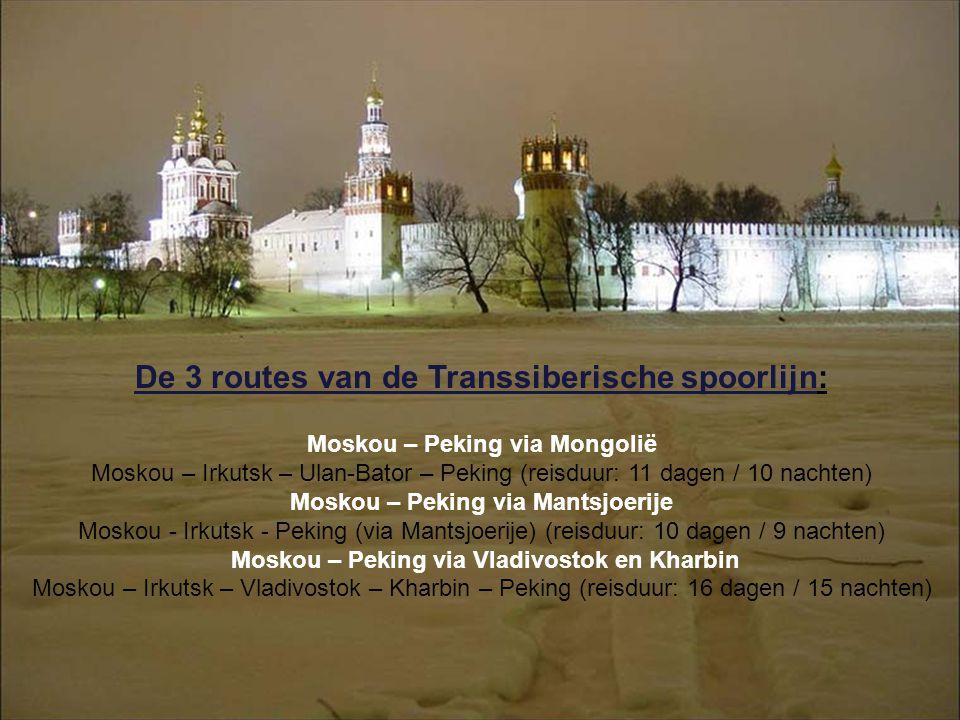 De 3 routes van de Transsiberische spoorlijn: Moskou – Peking via Mongolië Moskou – Irkutsk – Ulan-Bator – Peking (reisduur: 11 dagen / 10 nachten) Moskou – Peking via Mantsjoerije Moskou - Irkutsk - Peking (via Mantsjoerije) (reisduur: 10 dagen / 9 nachten) Moskou – Peking via Vladivostok en Kharbin Moskou – Irkutsk – Vladivostok – Kharbin – Peking (reisduur: 16 dagen / 15 nachten)