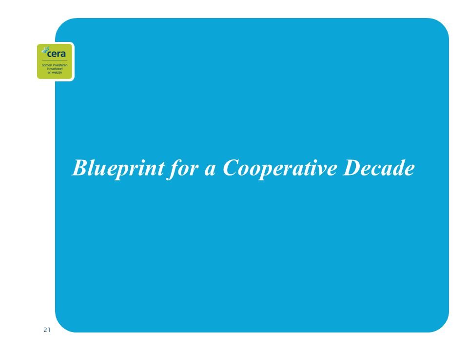21 Blueprint for a Cooperative Decade