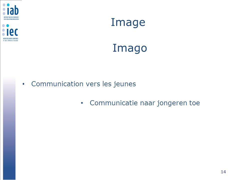Image Imago Communication vers les jeunes 14 Communicatie naar jongeren toe