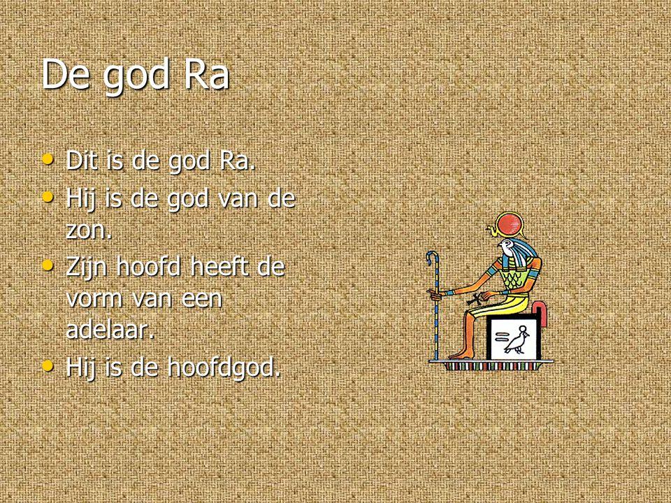 De god Ra Dit is de god Ra.Dit is de god Ra. Hij is de god van de zon.
