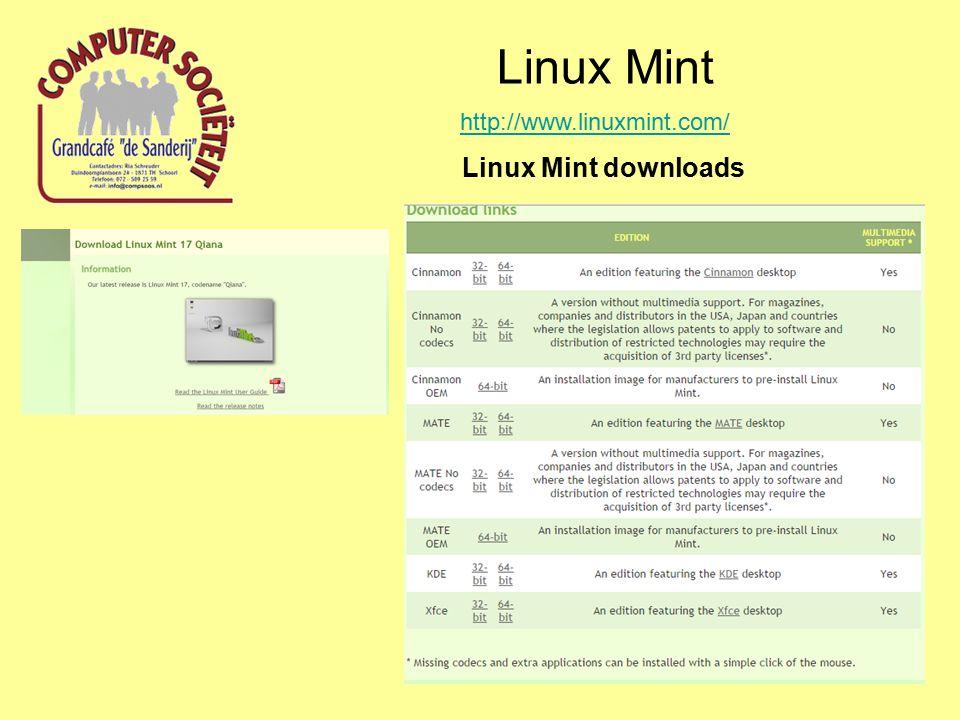 Linux Mint http://www.linuxmint.com/ Linux Mint downloads