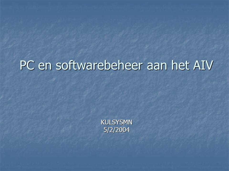 PC en softwarebeheer aan het AIV KULSYSMN 5/2/2004