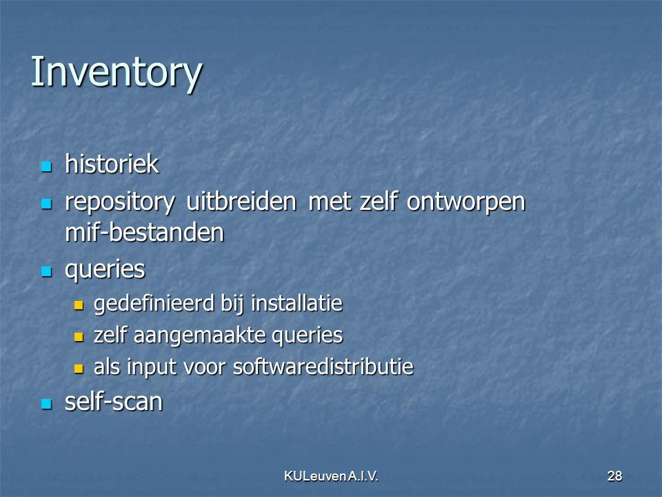 KULeuven A.I.V.28 Inventory historiek historiek repository uitbreiden met zelf ontworpen mif-bestanden repository uitbreiden met zelf ontworpen mif-be