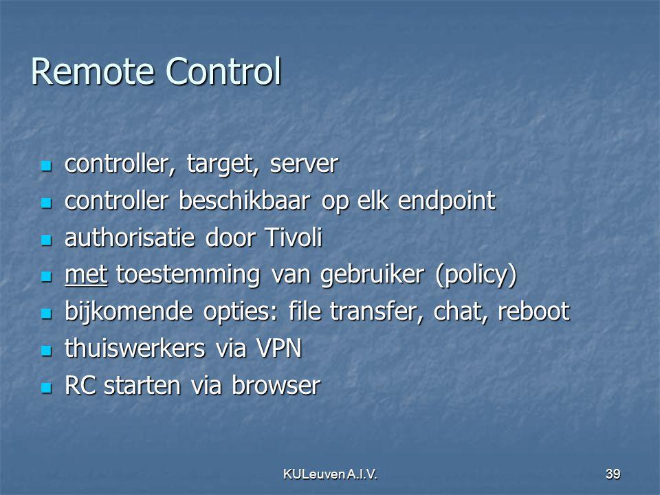 KULeuven A.I.V.39 Remote Control controller, target, server controller, target, server controller beschikbaar op elk endpoint controller beschikbaar o