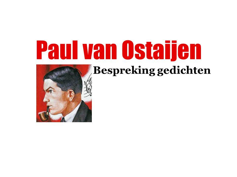 Paul van Ostaijen Bespreking gedichten