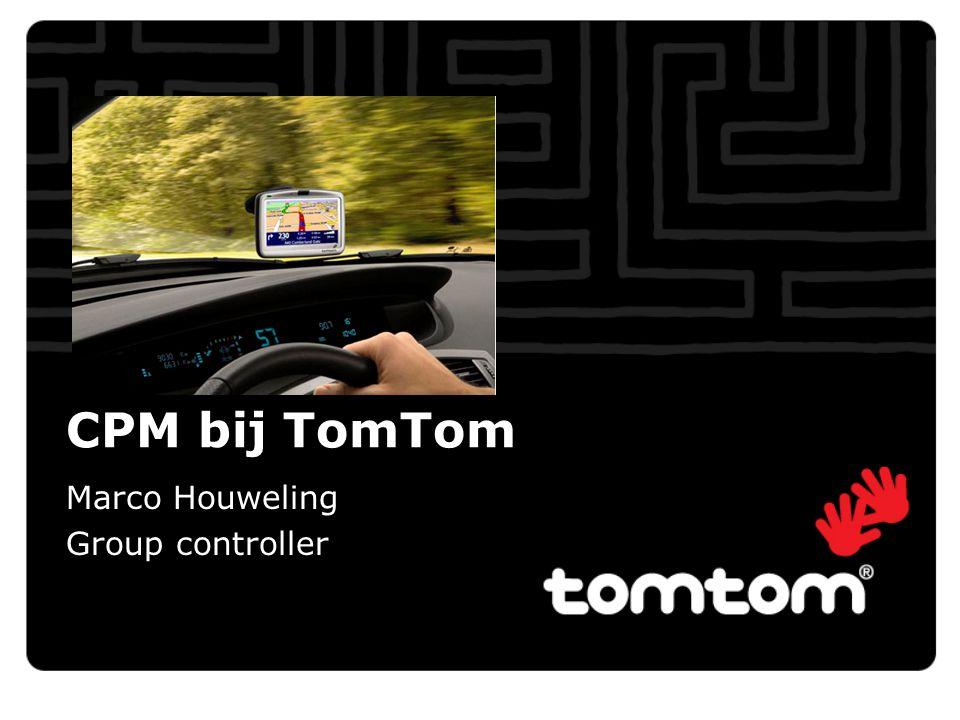 CPM bij TomTom Marco Houweling Group controller