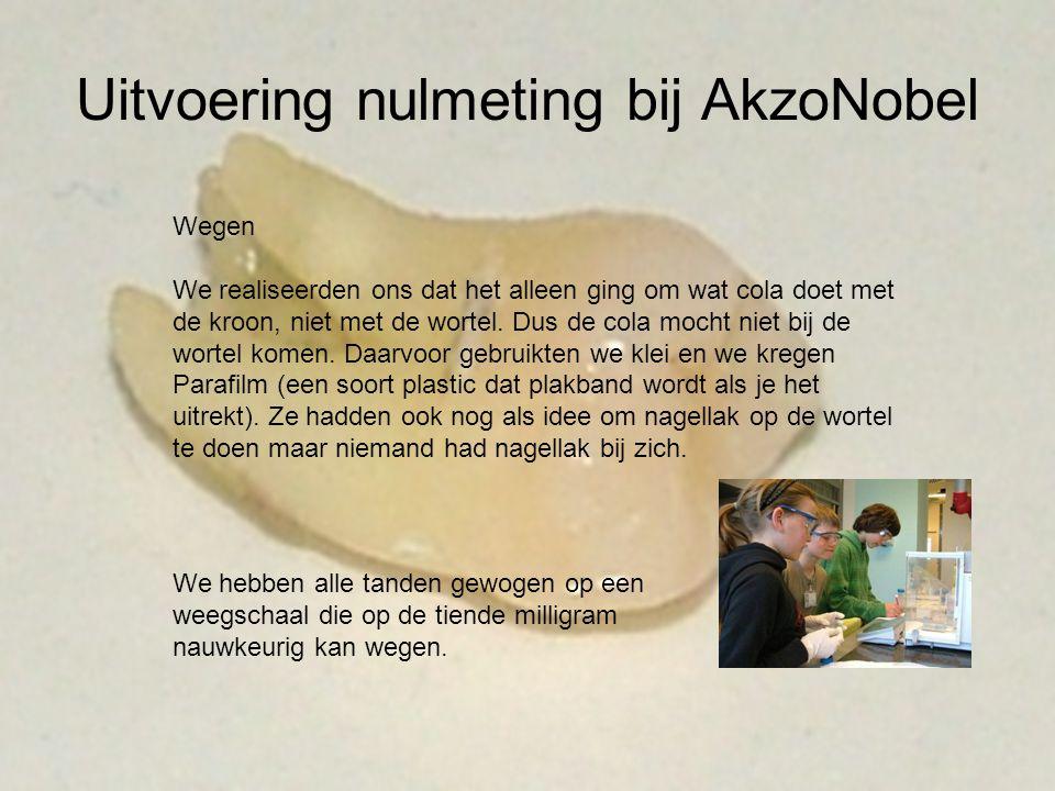 Uitvoering nulmeting bij AkzoNobel Wegen We realiseerden ons dat het alleen ging om wat cola doet met de kroon, niet met de wortel. Dus de cola mocht