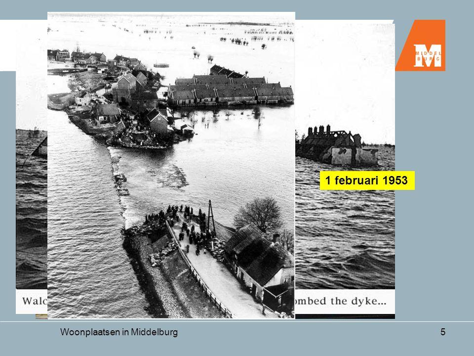 Woonplaatsen in Middelburg5 17 mei 1940 3 oktober 1944 1 februari 1953