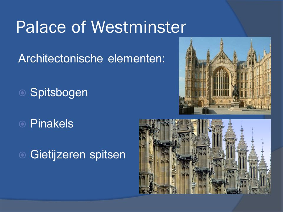 Palace of Westminster Plattegrond:  Rechthoekig grondplan  Ruimtes zijn in geometrische vormen  Alles gecentreerd om de lobby (de enige cirkelvormige ruimte)