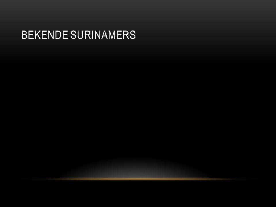 BEKENDE SURINAMERS