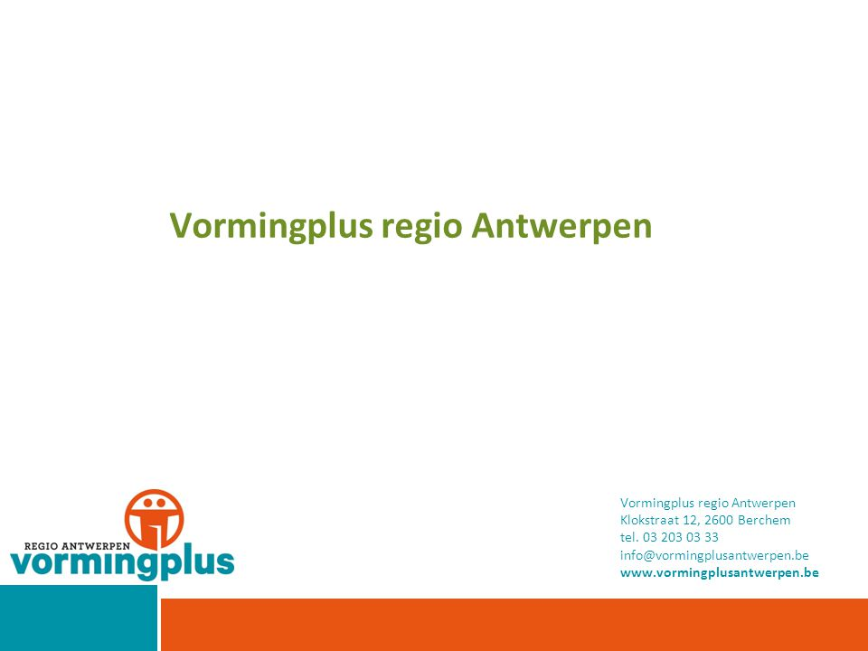 Vormingplus regio Antwerpen Klokstraat 12, 2600 Berchem tel.