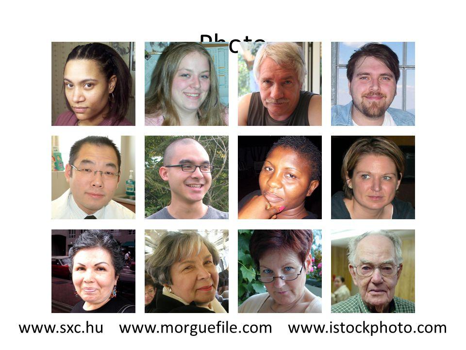 Photo www.sxc.hu www.morguefile.com www.istockphoto.com
