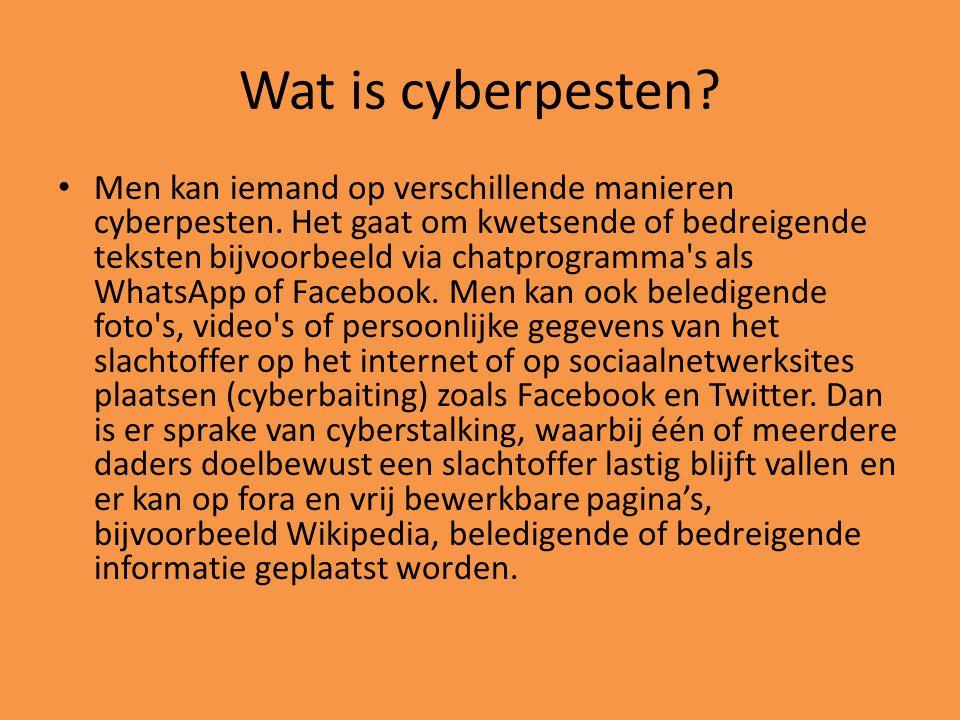 Wat is cyberpesten? Men kan iemand op verschillende manieren cyberpesten. Het gaat om kwetsende of bedreigende teksten bijvoorbeeld via chatprogramma'