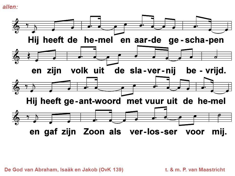 allen: De God van Abraham, Isaäk en Jakob (OvK 139) t. & m. P. van Maastricht