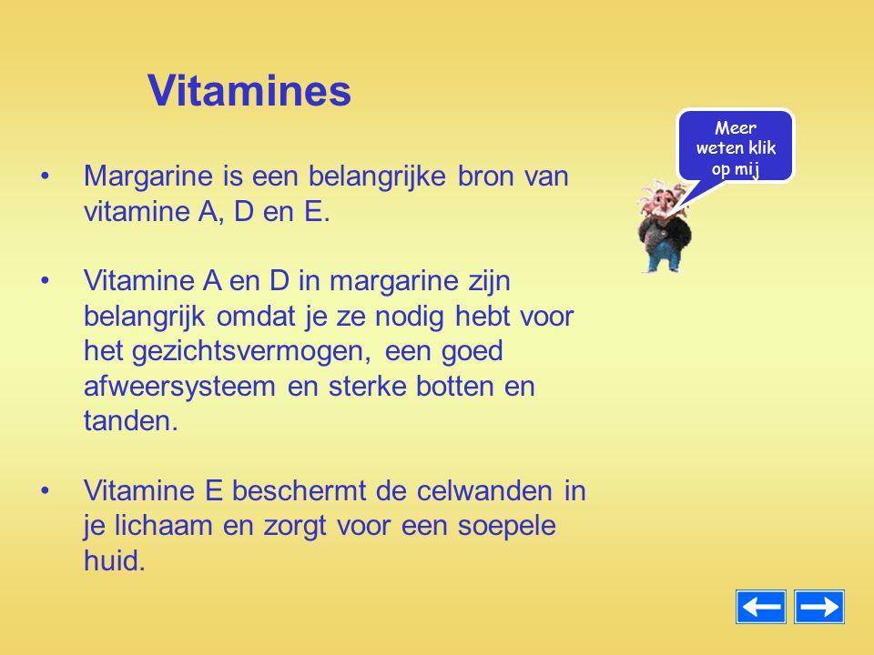 Margarine is een belangrijke bron van vitamine A, D en E. Vitamine A en D in margarine zijn belangrijk omdat je ze nodig hebt voor het gezichtsvermoge