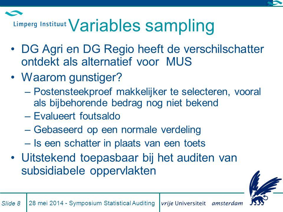 Variables sampling DG Agri en DG Regio heeft de verschilschatter ontdekt als alternatief voor MUS Waarom gunstiger.