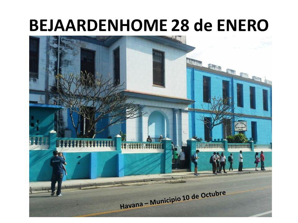 BEJAARDENHOME 28 de ENERO In Havana – Municipio 10 de Octubre Havana – Municipio 10 de Octubre