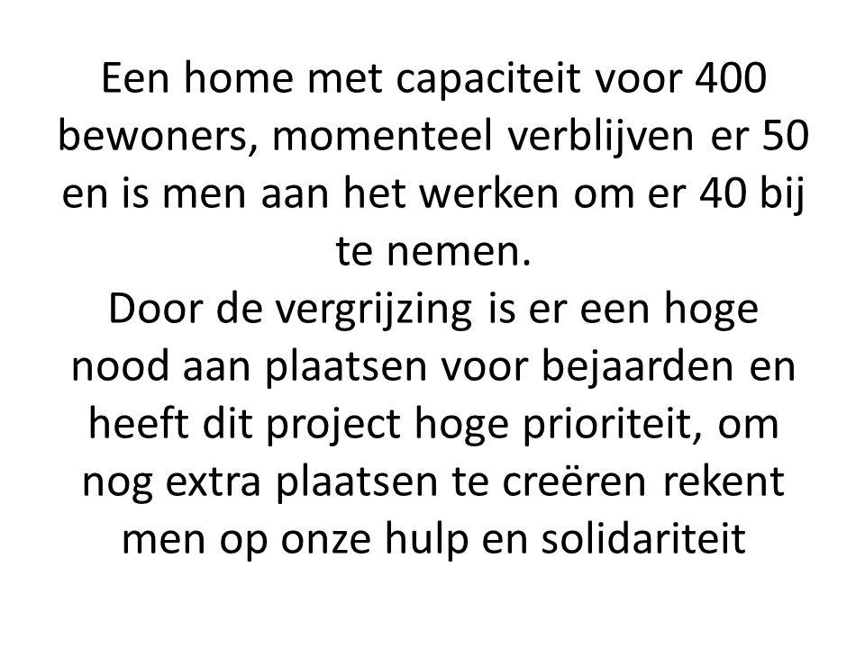 Een home met capaciteit voor 400 bewoners, momenteel verblijven er 50 en is men aan het werken om er 40 bij te nemen.
