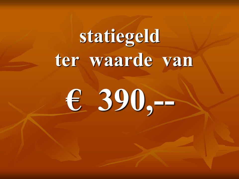 statiegeld ter waarde van € 390,--