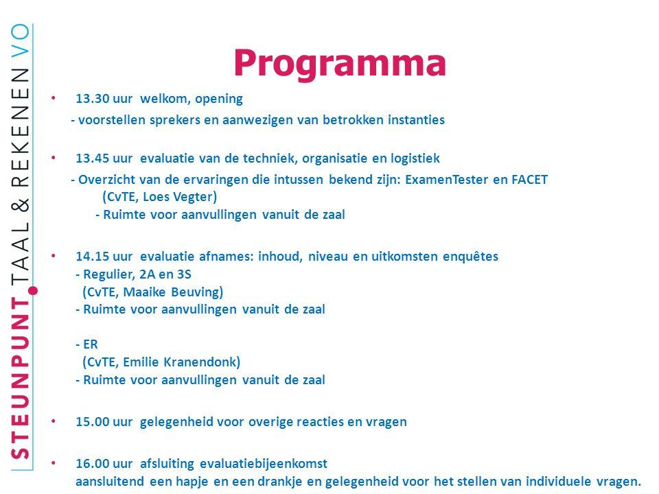 Programma 13.30 uur welkom, opening - voorstellen sprekers en aanwezigen van betrokken instanties 13.45 uur evaluatie van de techniek, organisatie en