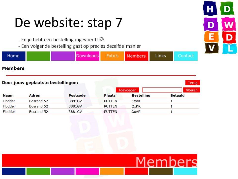 De website: stap 7 - En je hebt een bestelling ingevoerd! - Een volgende bestelling gaat op precies dezelfde manier