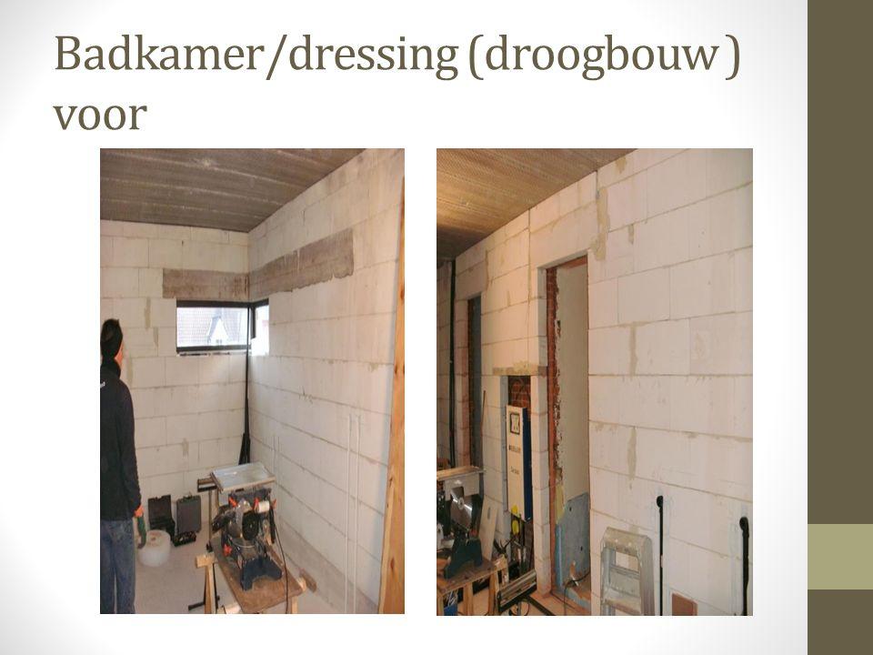 Badkamer/dressing (droogbouw ) voor