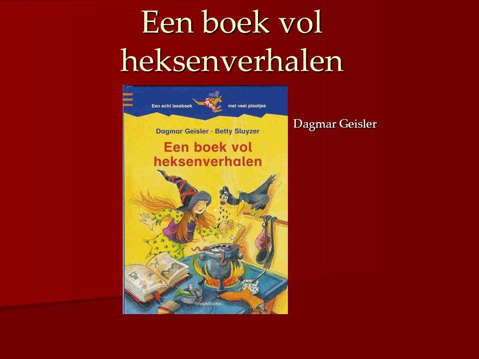 Een boek vol heksenverhalen Dagmar Geisler