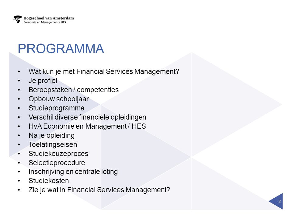PROGRAMMA Wat kun je met Financial Services Management.
