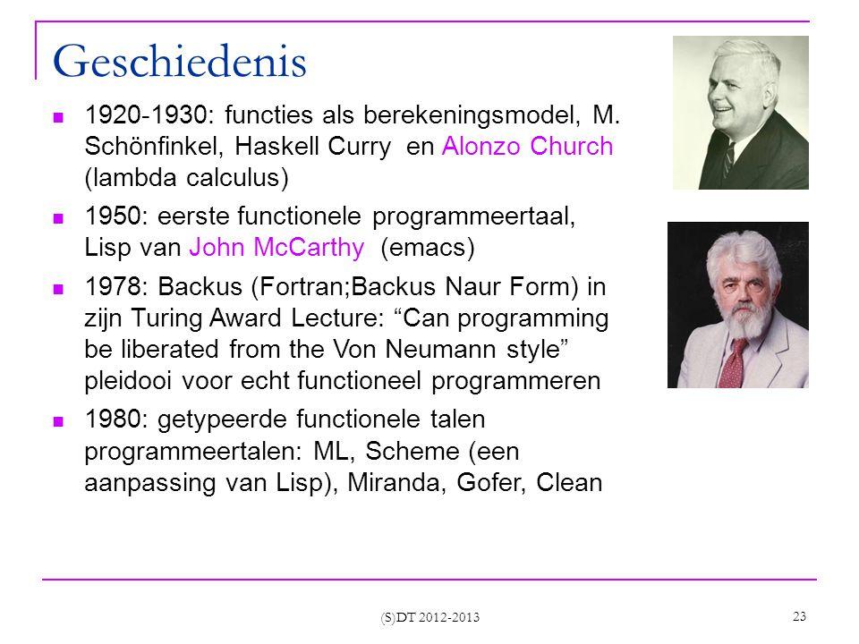 (S)DT 2012-2013 23 Geschiedenis 1920-1930: functies als berekeningsmodel, M.