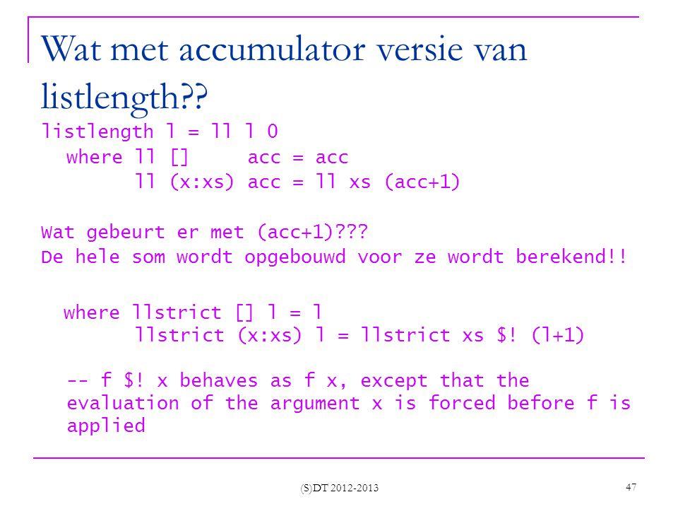 Wat met accumulator versie van listlength?.
