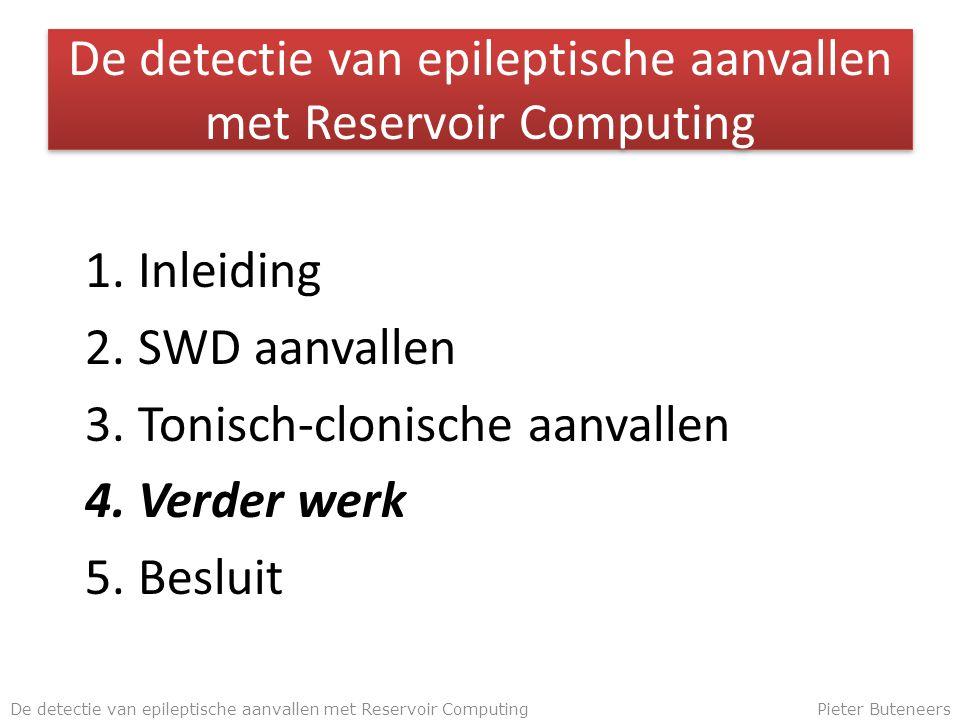 De detectie van epileptische aanvallen met Reservoir Computing 1.