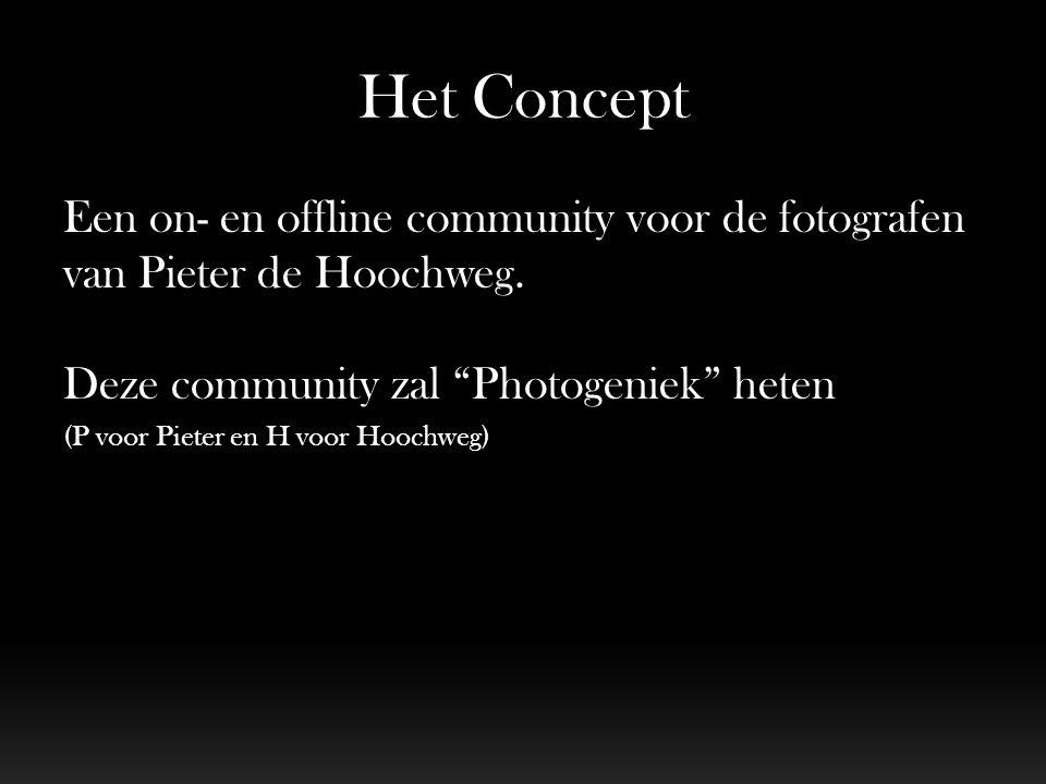 Het Concept Een on- en offline community voor de fotografen van Pieter de Hoochweg.