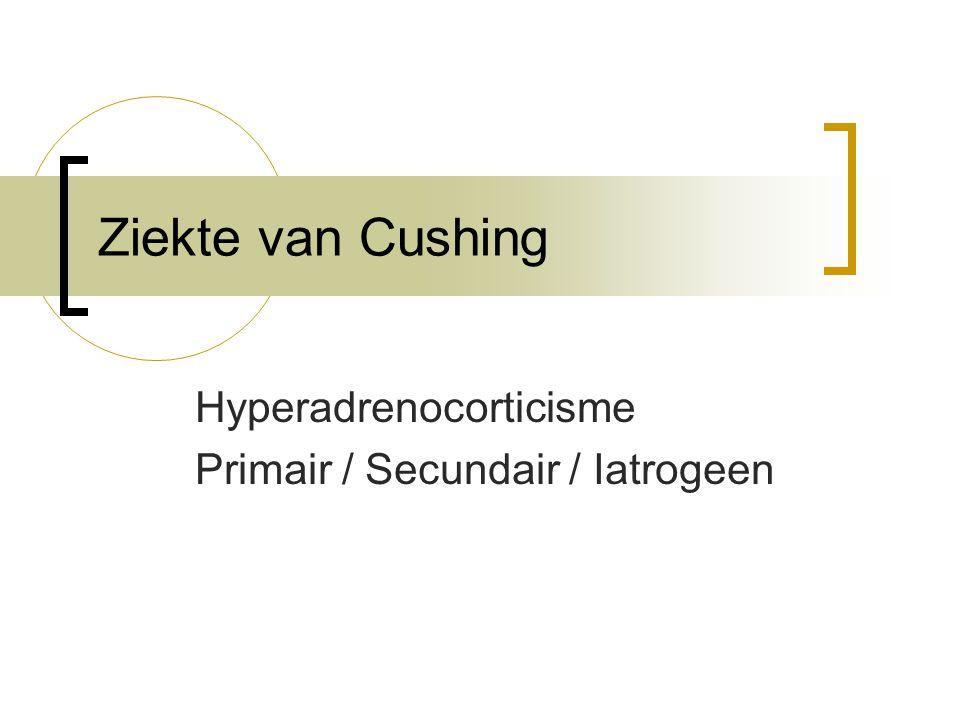 Cortisol- creatine ratio Gouden standaard berust op 24-uurs urine Praktisch lastig Ochtend urine vergelijken met constante uitscheiding van creatinine Hoge dosering dexamethason om remming van feedbacksysteem controleren