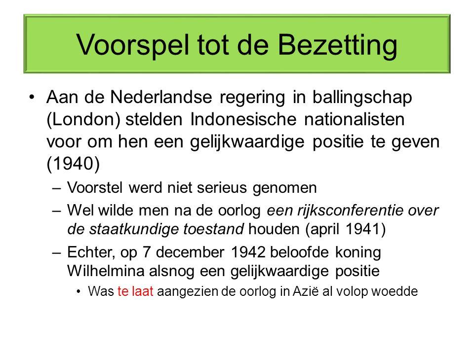 Voorspel tot de Bezetting Aan de Nederlandse regering in ballingschap (London) stelden Indonesische nationalisten voor om hen een gelijkwaardige posit
