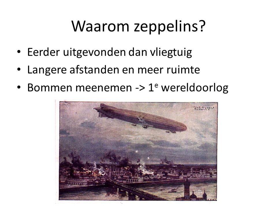 Waarom zeppelins.