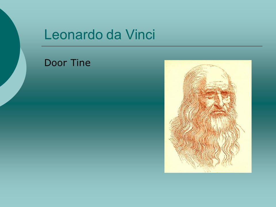 Leonardo da Vinci Door Tine