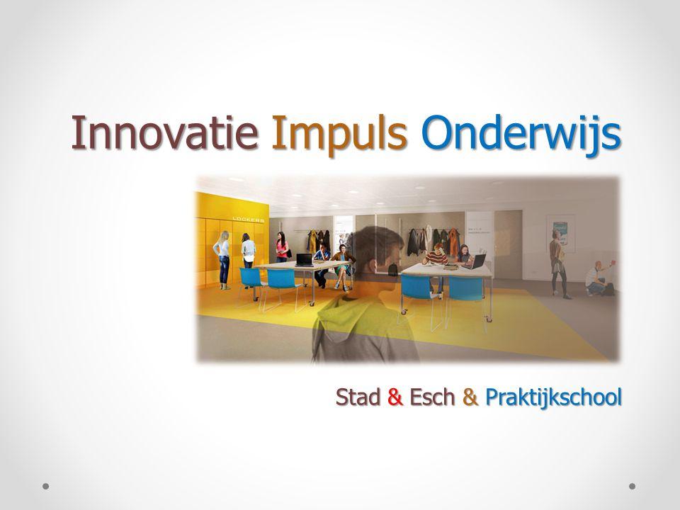 Innovatie Impuls Onderwijs Stad & Esch & Praktijkschool